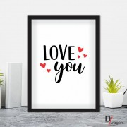 Quadro Decorativo Série Love Collection Love You