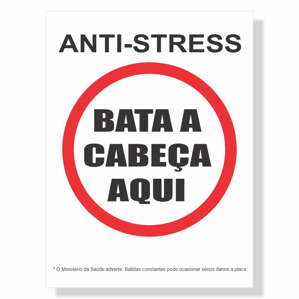 Placa de Sinalização Anti-Stress