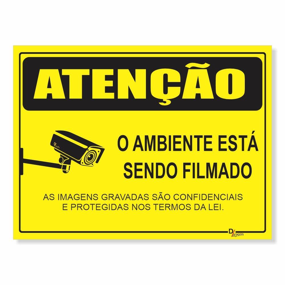 Placa de Sinalização Atenção Ambiente Filmado