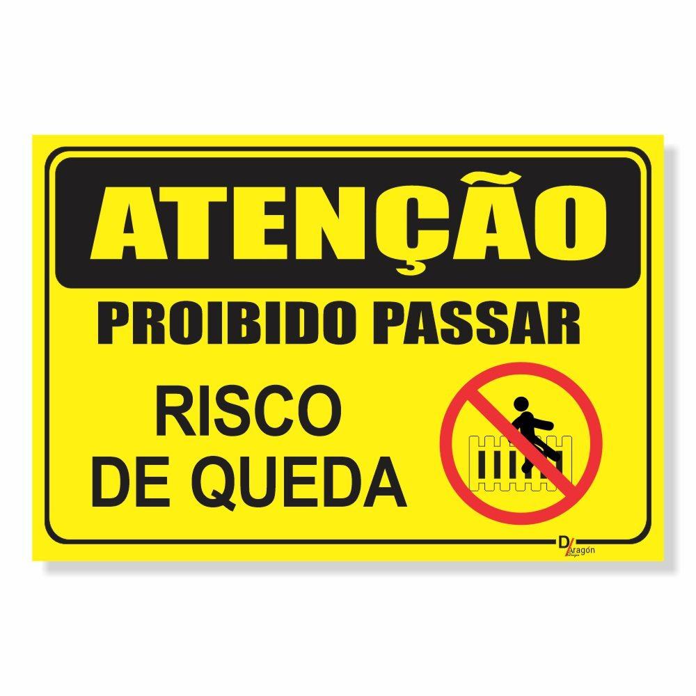 Placa de Sinalização Atenção Proibido Passar