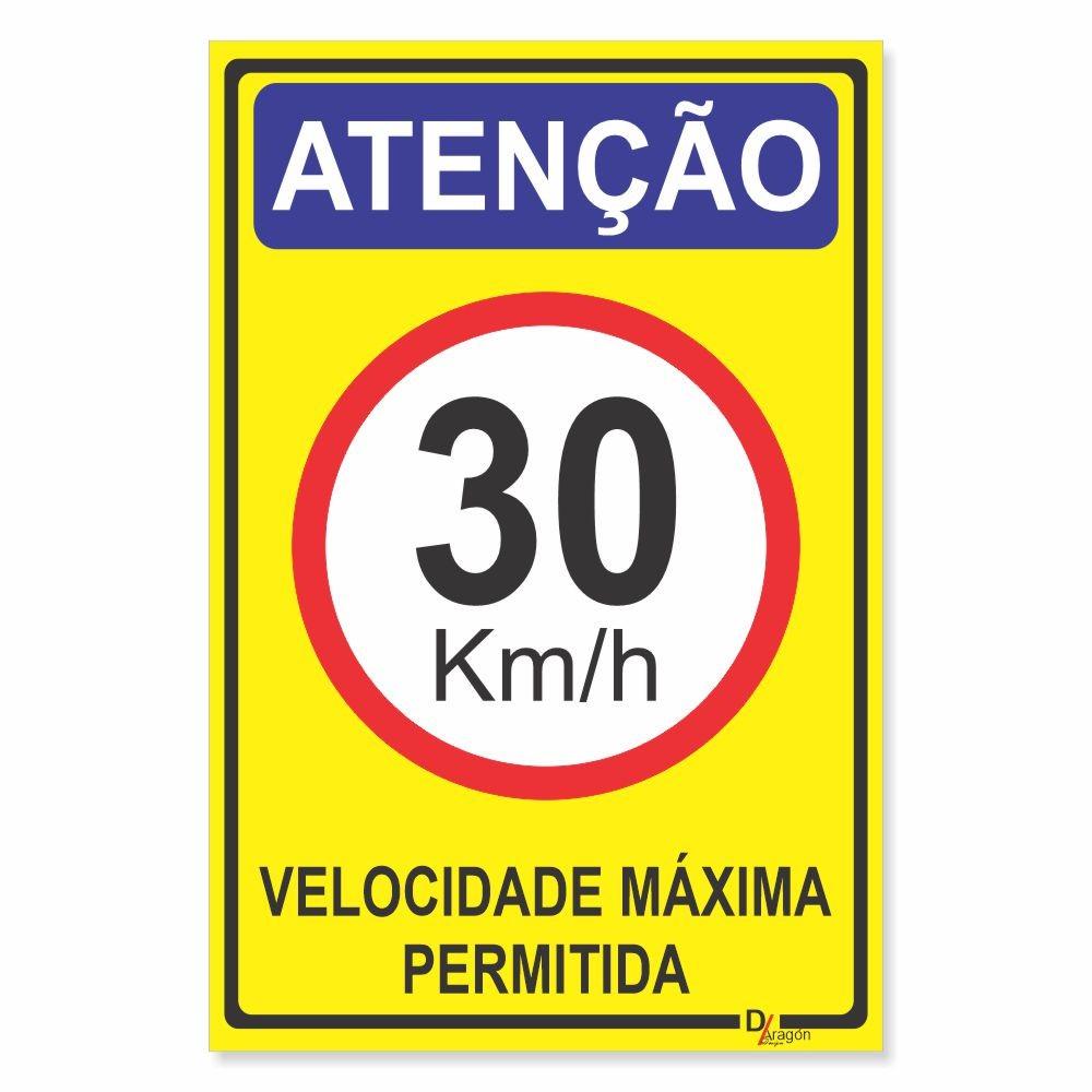 Placa de Sinalização Atenção Velocidade 30km 1