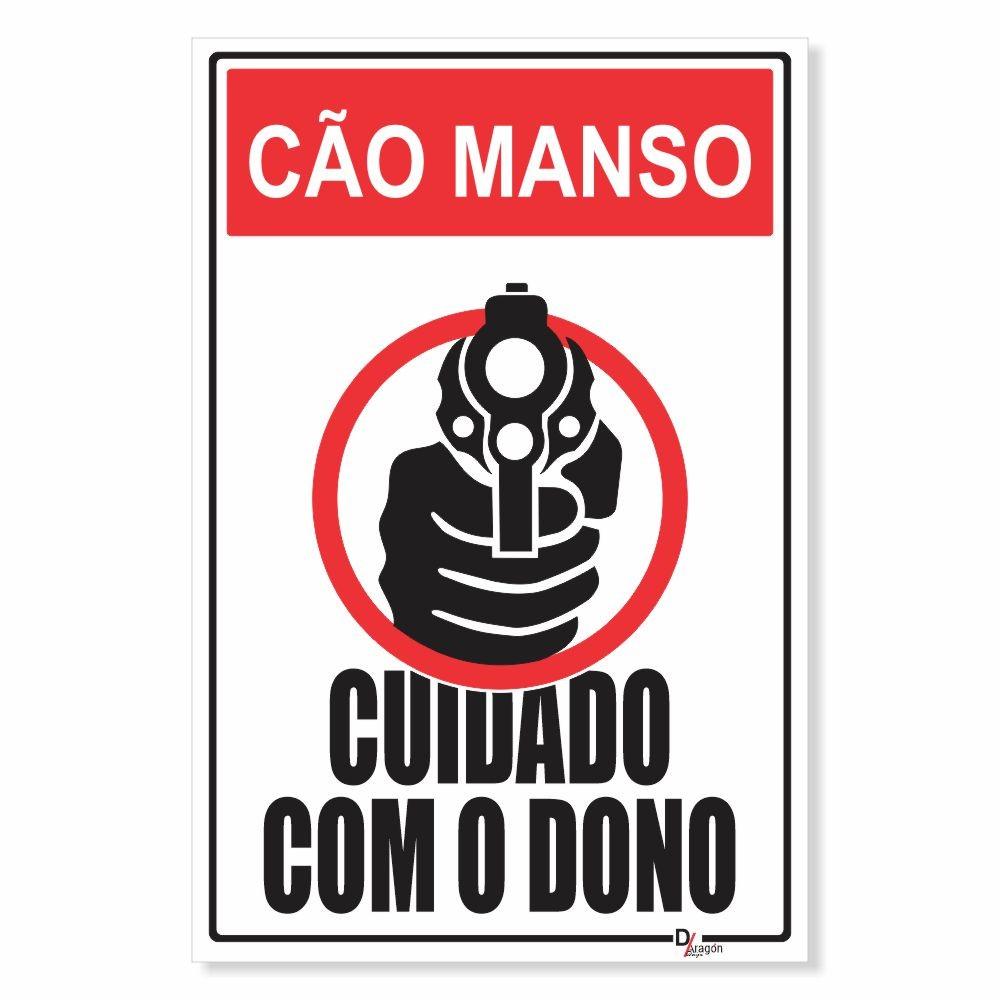 Placa de Sinalização Cão Manso Cuidado c/ Dono