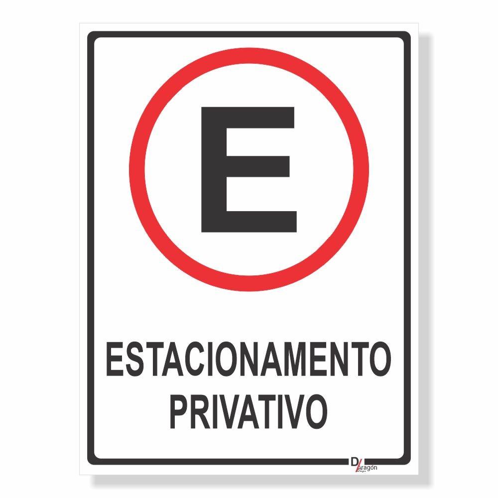 Placa de Sinalização Estacionamento Privativo