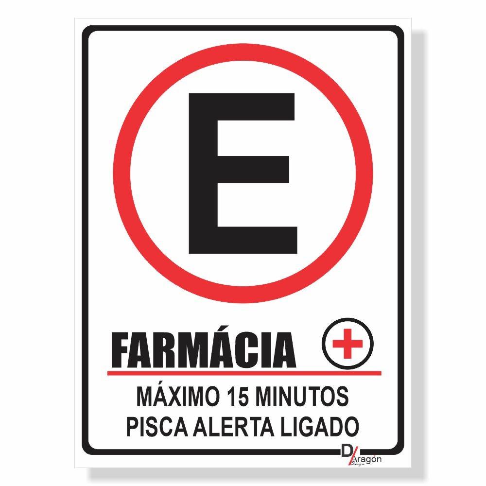 Placa de Sinalização Farmácia Máximo 10min