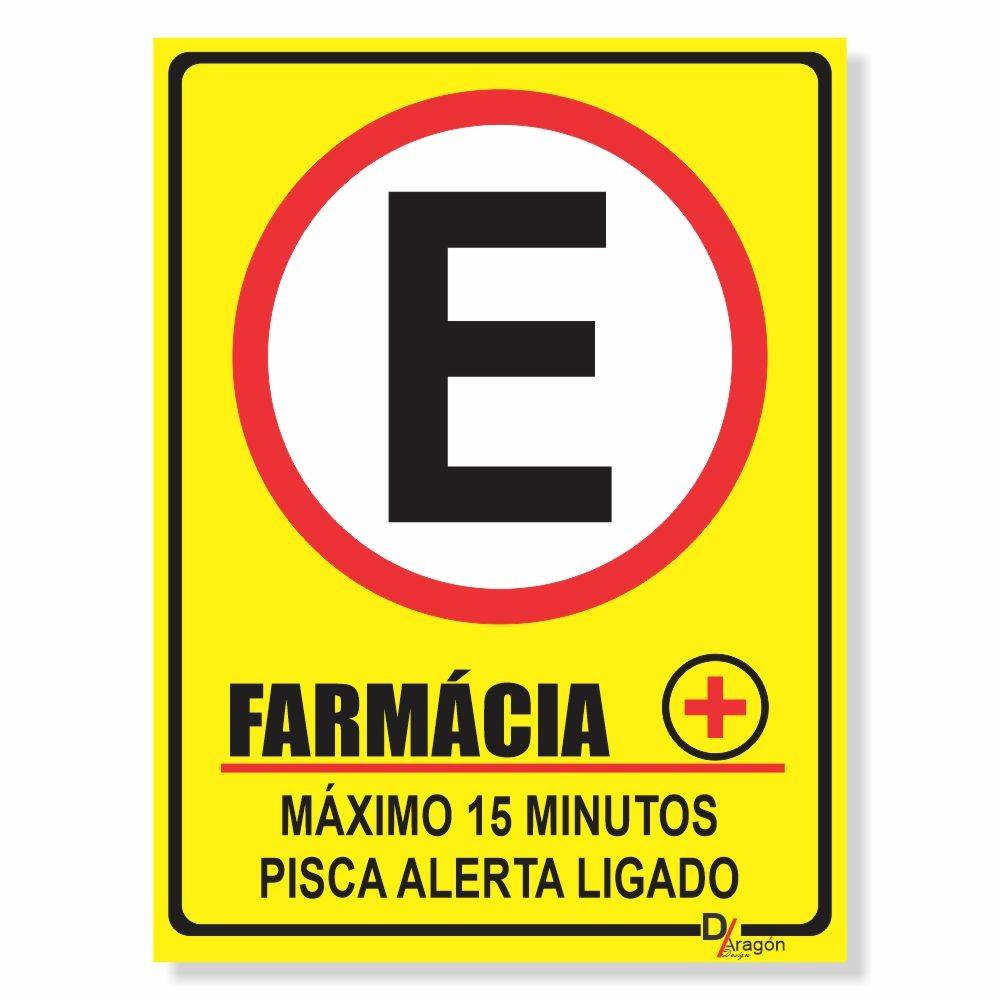 Placa de Sinalização Farmácia Máximo 10min 2