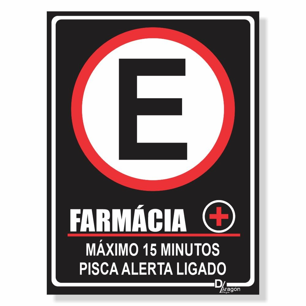 Placa de Sinalização Farmácia Máximo 10min 4