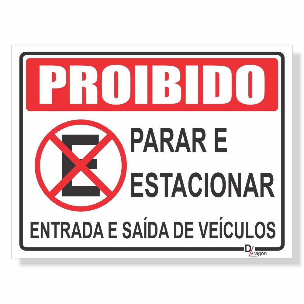 Placa de Sinalização Proibido Estacionar 1