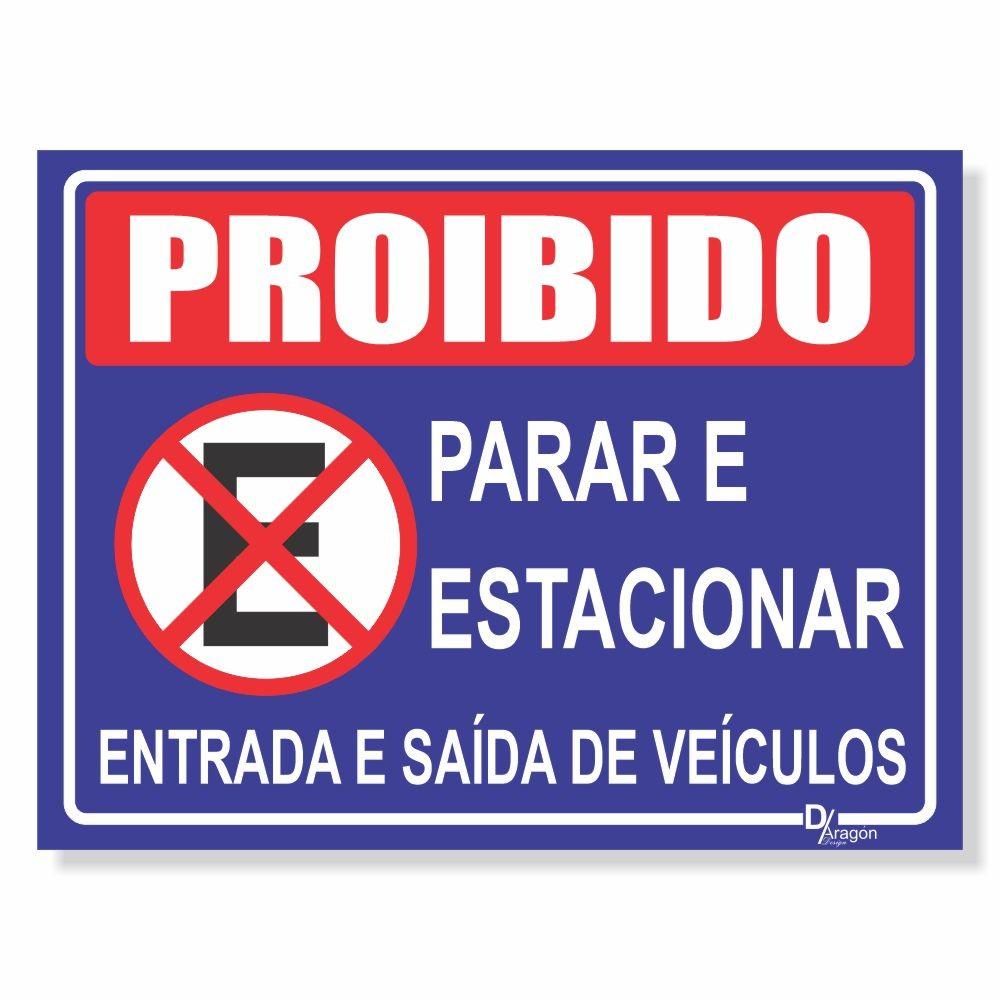 Placa de Sinalização Proibido Estacionar 3