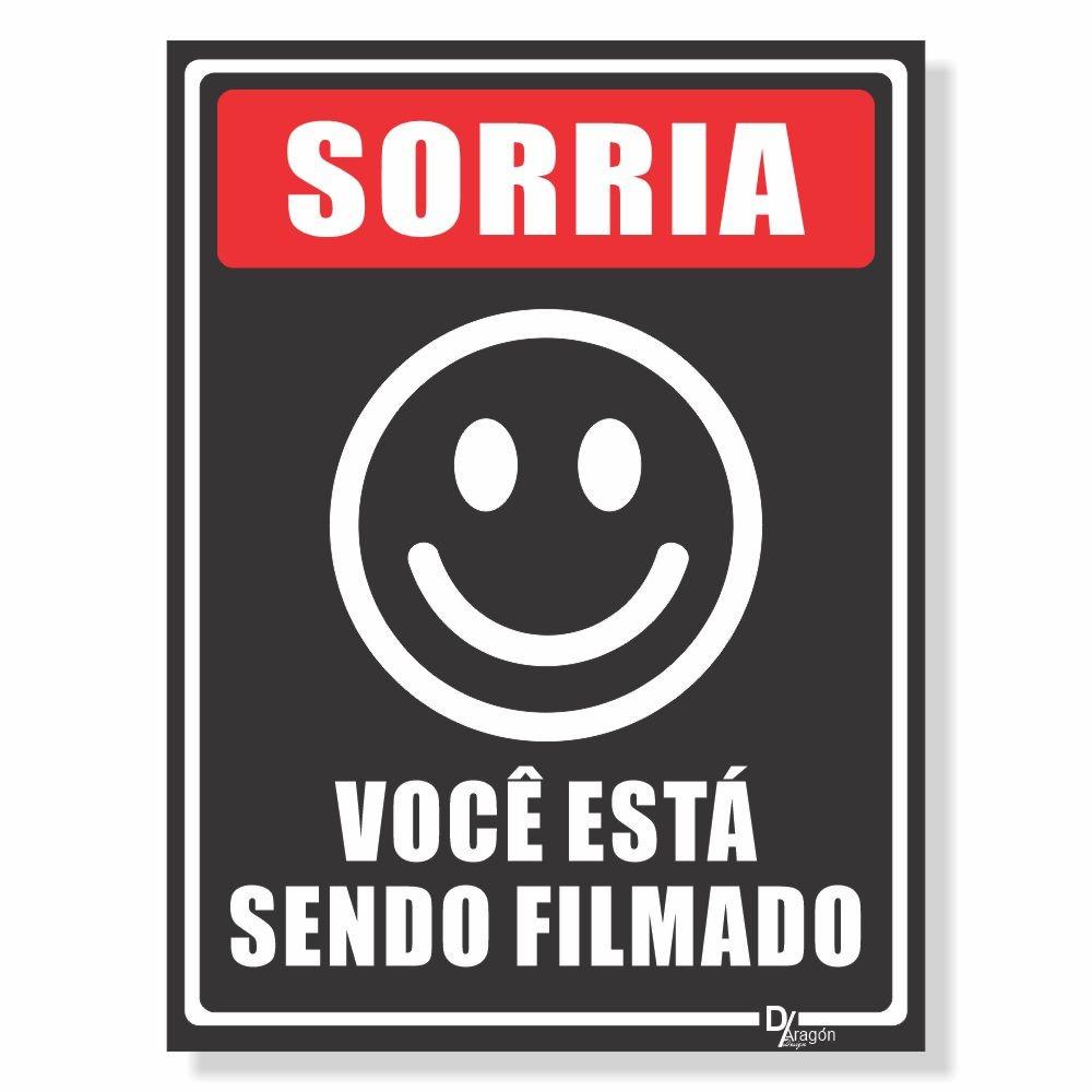 Placa de Sinalização Sorria Sendo Filmado
