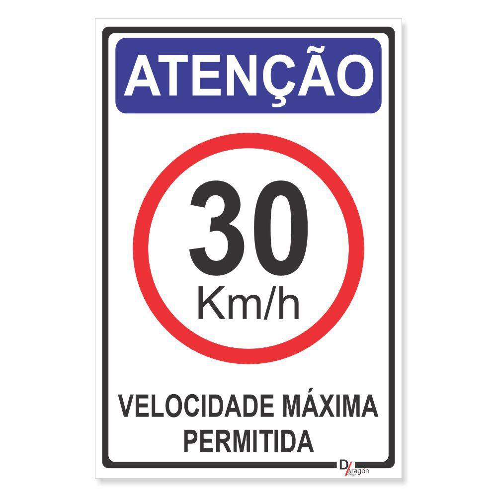 Placa PVC Atenção 30km Velocidade Máxima Permitida