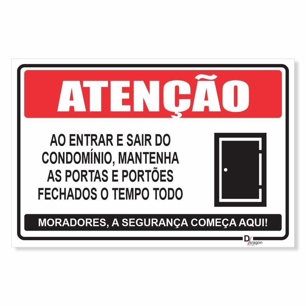 Placa PVC Atenção ao Entrar e Sair Feche as Portas e Portões
