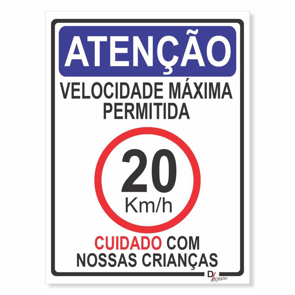 Placa PVC Atenção Velocidade Máxima 20km Cuidado Crianças