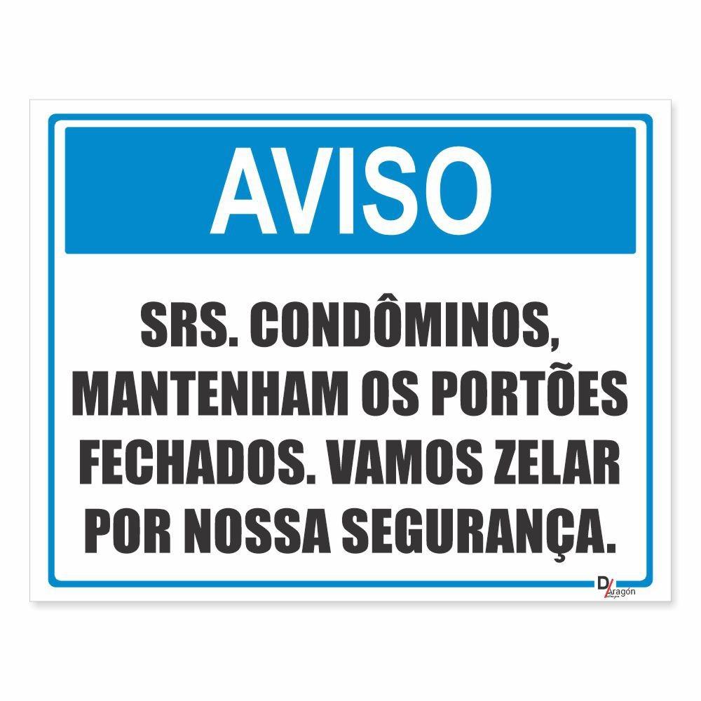 Placa PVC Aviso Condôminos Mantenha Portões Fechados