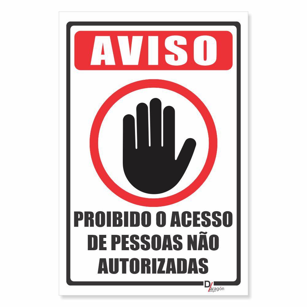 Placa PVC Aviso Proibido Acesso Não Autorizado