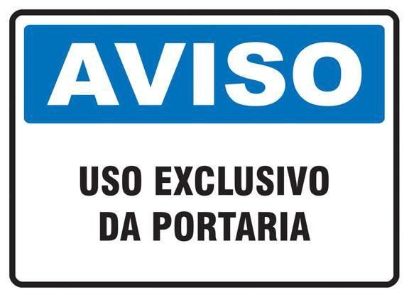Placa PVC Aviso Uso Exclusivo da Portaria