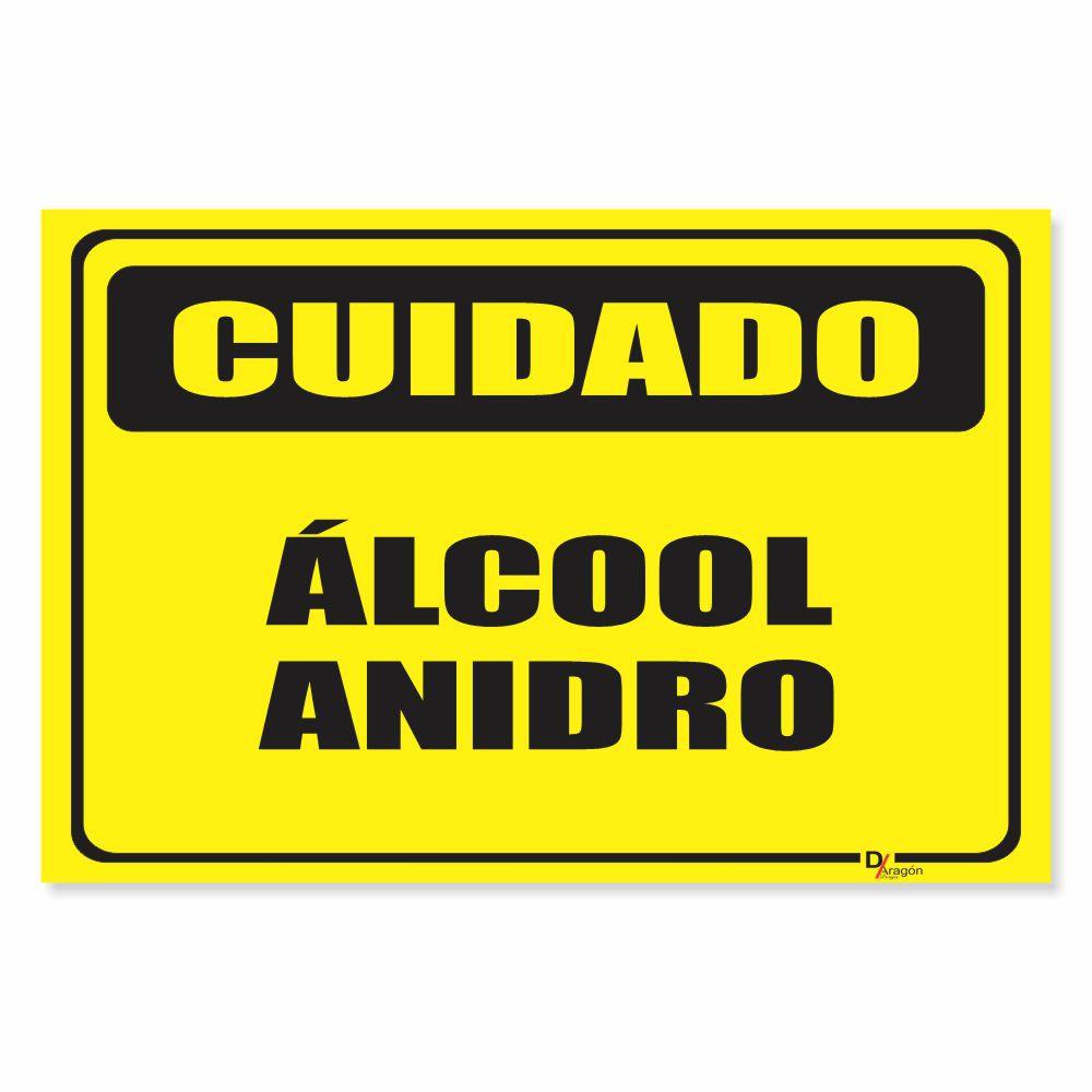 Placa PVC Cuidado Álcool Anidro