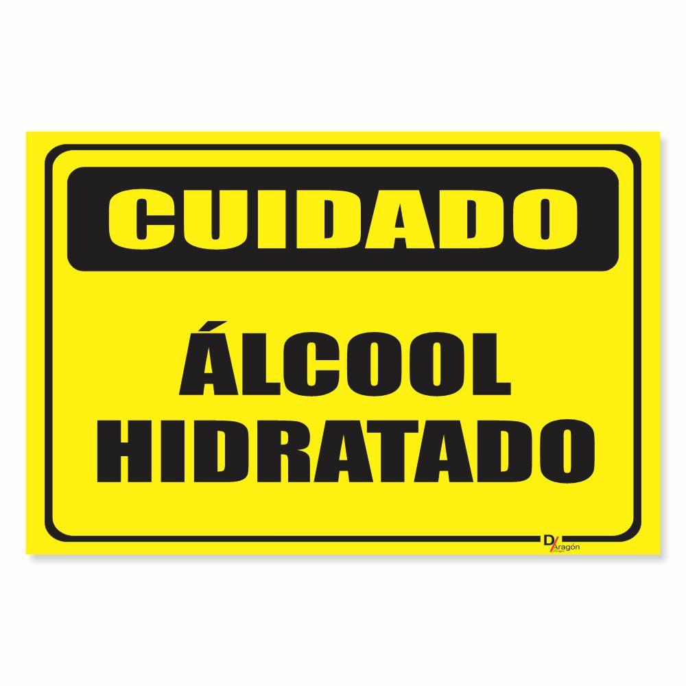 Placa PVC Cuidado Álcool Hidratado
