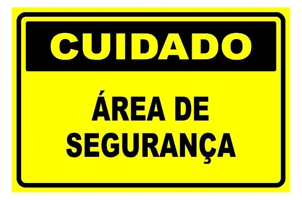 Placa PVC Cuidado Área de Segurança Amarelo