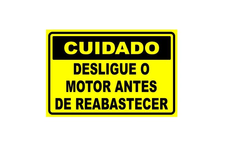 Placa PVC Cuidado Desligue Motor Antes Reabastecer