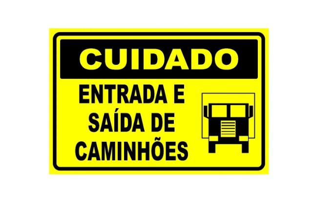 Placa PVC Cuidado Entrada e Saída de Caminhões