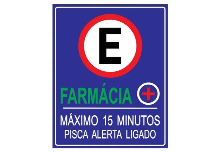 Placa PVC Estacionamento Farmácia Maximo 15 Minutos Azul