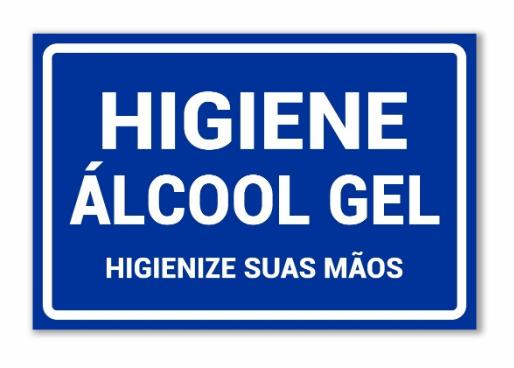 Placa PVC Higiene Álcool Gel para Suas Mãos