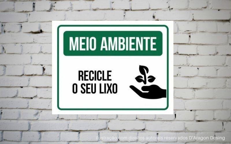 Placa PVC Meio Ambiente Recicle o Seu Lixo