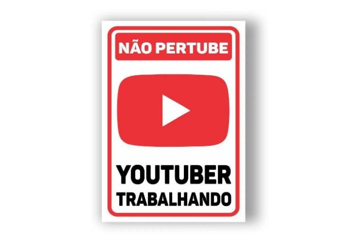 Placa PVC Não Perturbe Youtuber Trabalhando