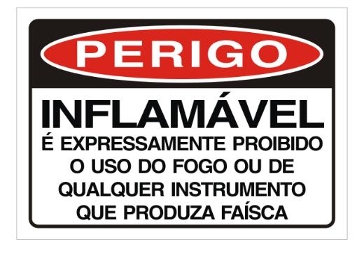 Placa PVC Perigo é Expressamente Proibido o Uso de Fogo