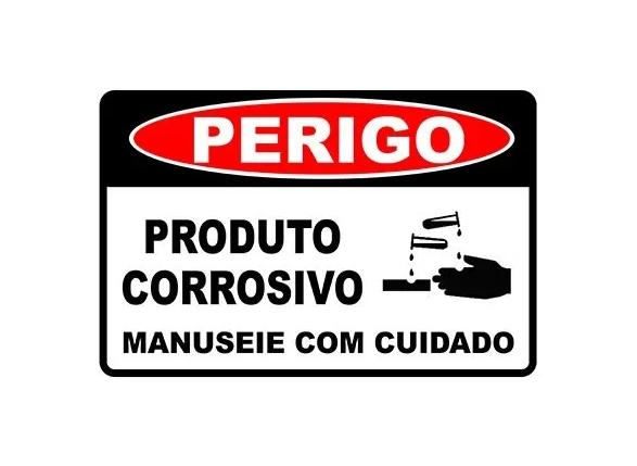 Placa PVC Perigo Produto Corrosivo Manuseie com Cuidado