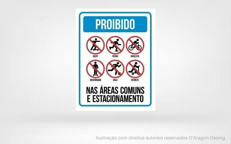 Placa PVC Proibido nas Áreas Comuns do Condomínio