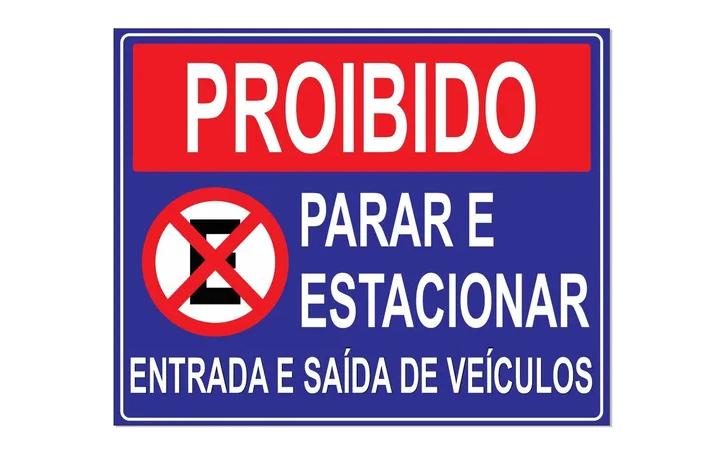 Placa PVC Proibido Parar Estacionar Saída de Veículos Azul