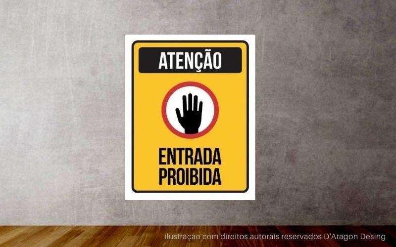 Placa PVC Vertical Atenção Entrada Proibida