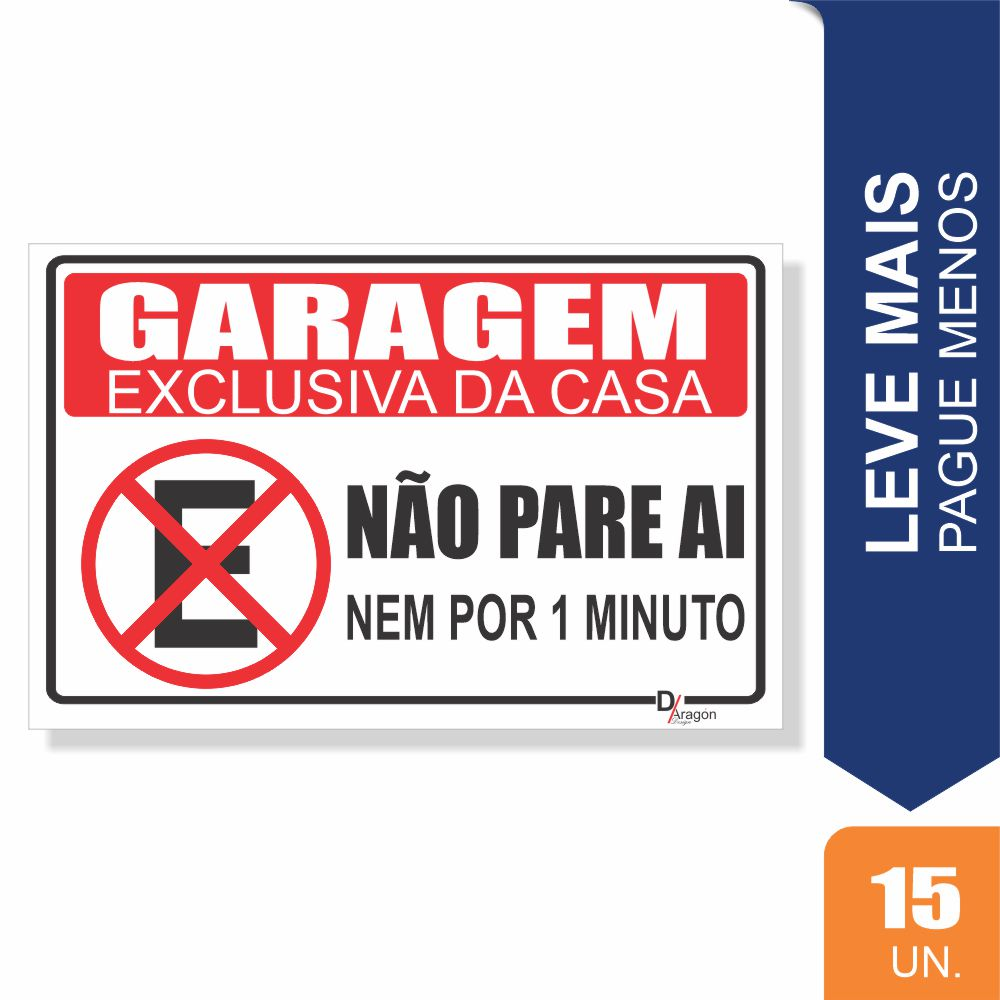 Placas Garagem Exclusiva Pct c/15 un PS1mm 20x27cm