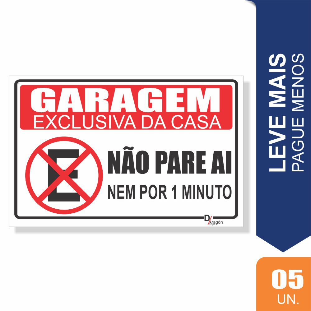 Placas Garagem Exclusiva Pct c/5 un PS1mm 15X20cm