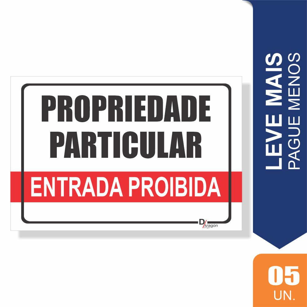 Placas Propriedade Particular Pct c/5 un PS2mm 20X27cm