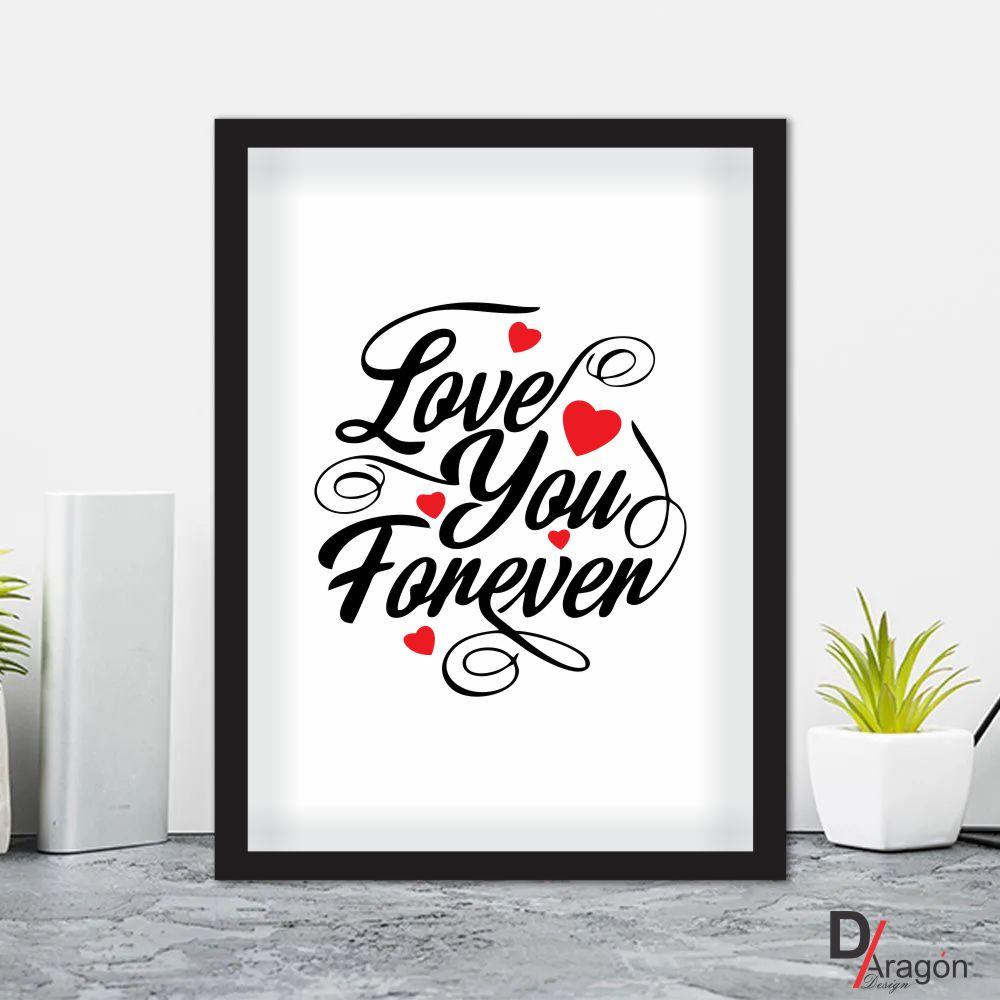 Quadro Decorativo Série Love Collection Love You Forever