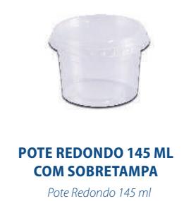 POTE REDONDO 145ML COM TAMPA - FREEZER E MICROONDAS  - com 600 unidades  - Santa Bella
