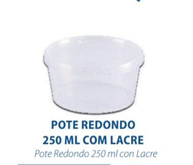 POTE REDONDO COM LACRE 250ML - FREEZER E MICROONDAS  - com 300 unidades - PRAFESTA  - Santa Bella