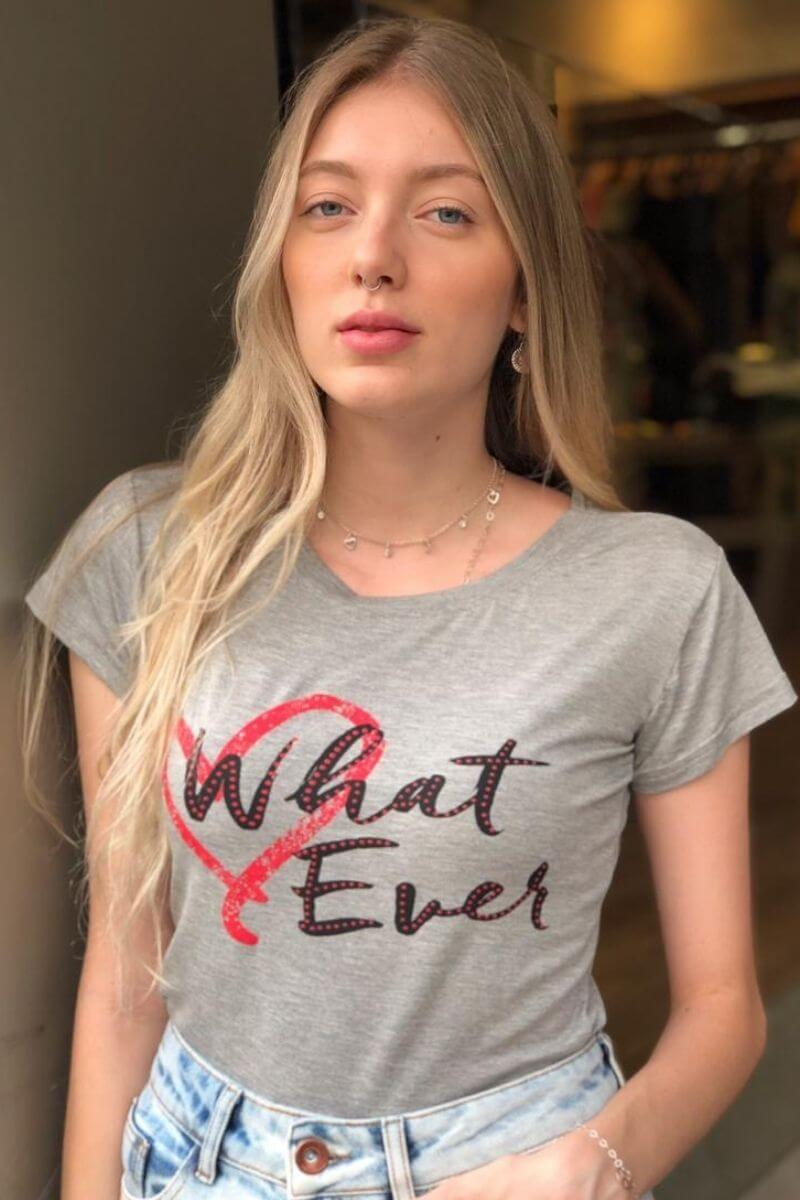 T-Shirt What Ever