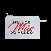 DIA DAS MÃES NECESSAIRE - MELHOR MÃE DO MUNDO