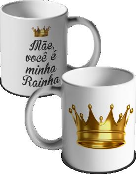 CANECA DIA DAS MÃES - RAINHA