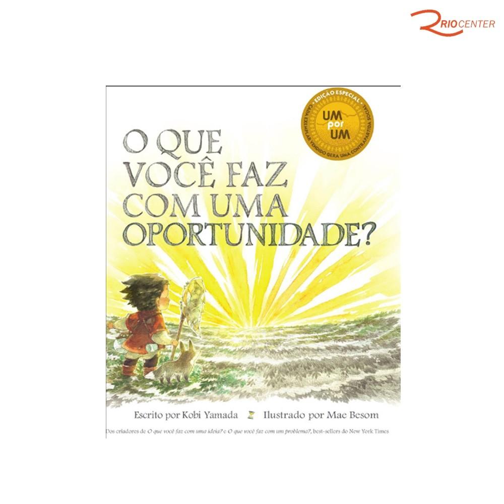 Livro Infantil O Que Você Faz Com Uma Oportunidade