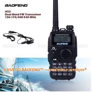 A52 - RÁDIO HT DUAL BAND BAOFENG 5W