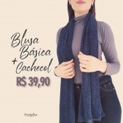 Blusa Basica + Cachecol