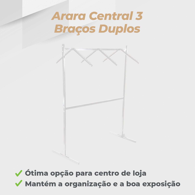 Arara Central 3 Braços Duplos