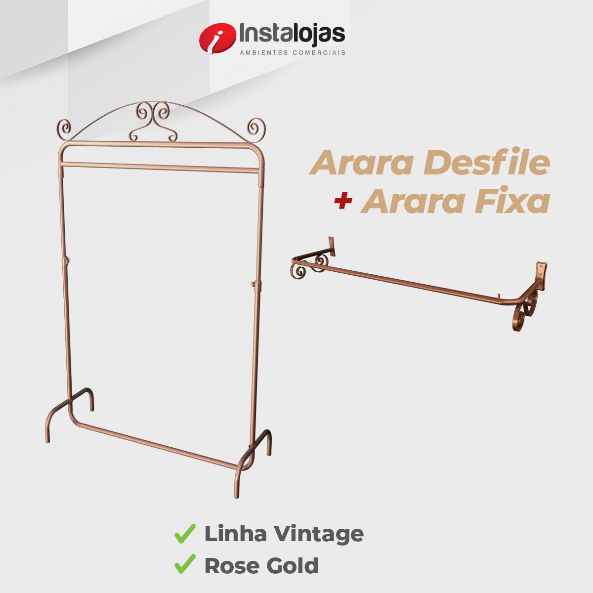 Kit Arara Especial Fixa Vintage 1,00mt + Arara Desfile Vintage 1,00mt Rosé Gold Regulável