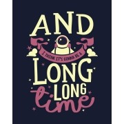 Camiseta And I think it's gonna be a long long time - Rocketman - Elton John