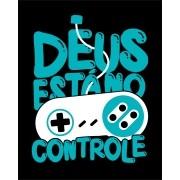 Camiseta Deus está no controle