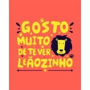 Camiseta Gosto muito de te ver, leãozinho - Caetano Veloso